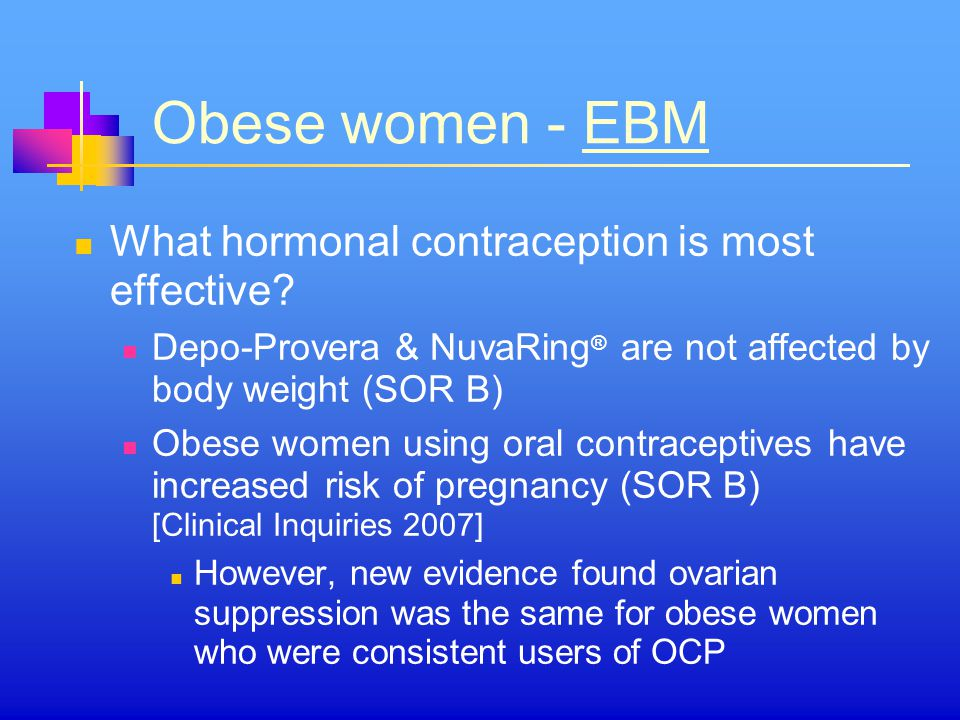 Obese women - EBM What hormonal contraception is most effective
