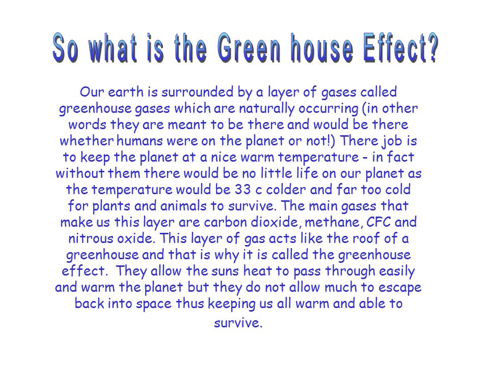 So what is the Green house Effect