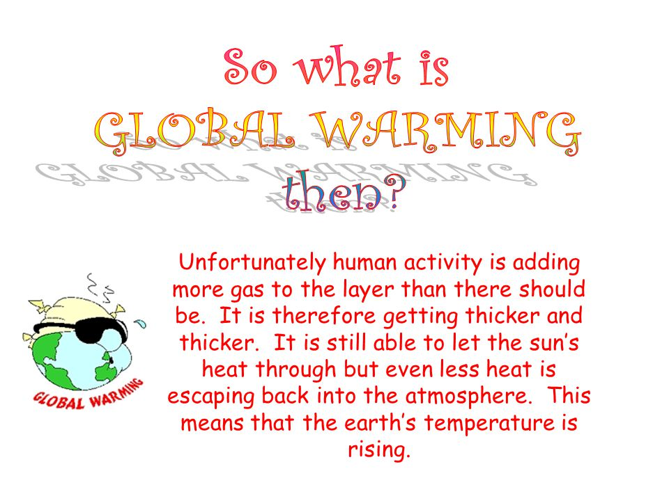 So what is GLOBAL WARMING then
