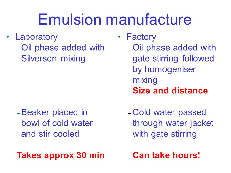 Emulsion manufacture Laboratory Oil phase added with Silverson mixing