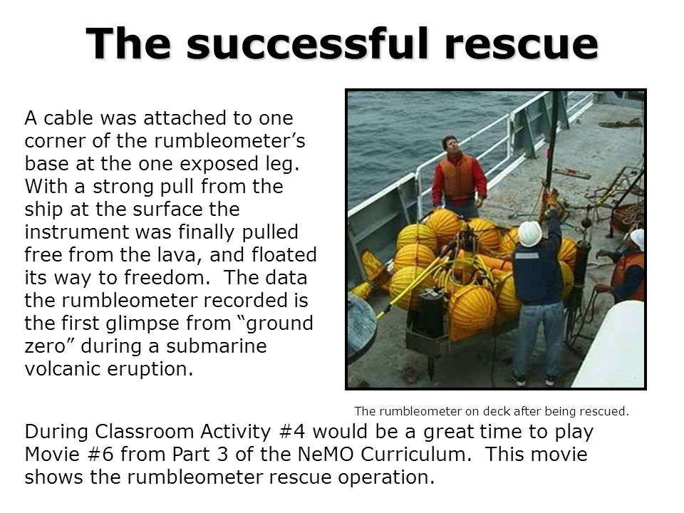 The successful rescue