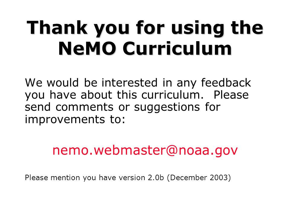 Thank you for using the NeMO Curriculum