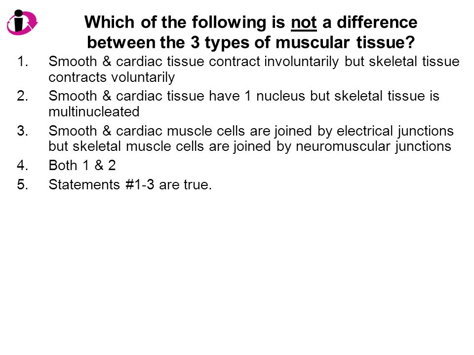 Which of the following is not a difference between the 3 types of muscular tissue