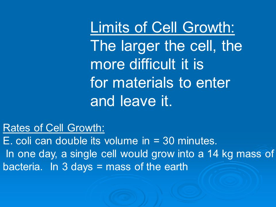 The larger the cell, the more difficult it is