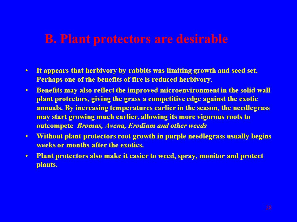 B. Plant protectors are desirable