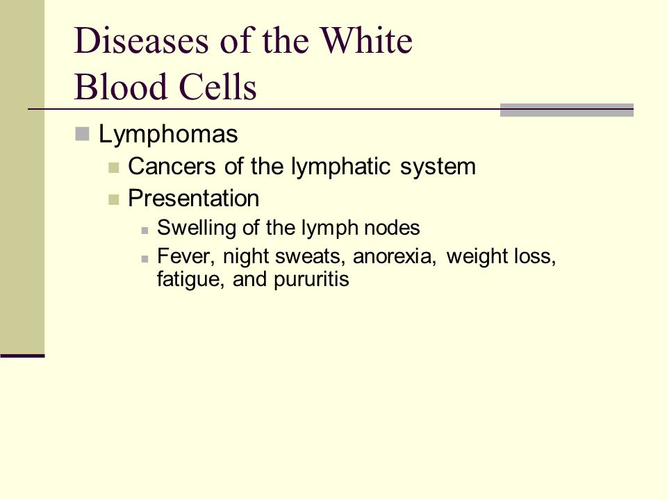 Diseases of the White Blood Cells