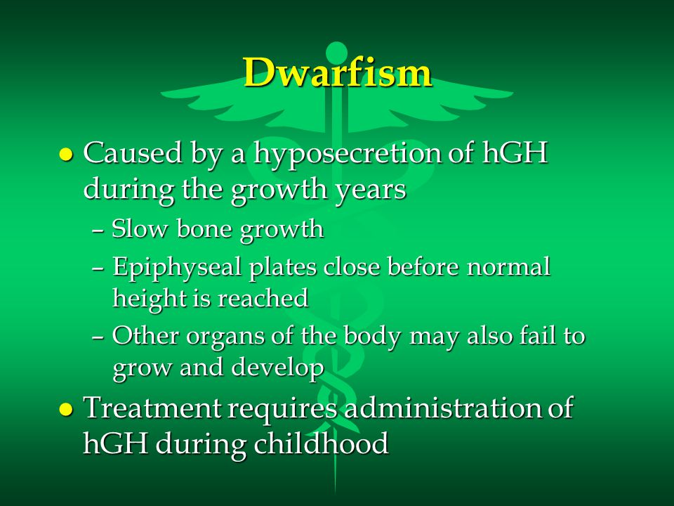 Dwarfism Caused by a hyposecretion of hGH during the growth years