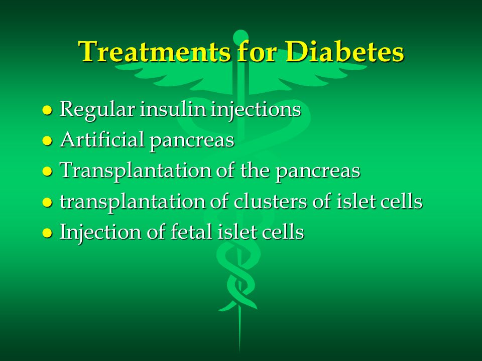 Treatments for Diabetes