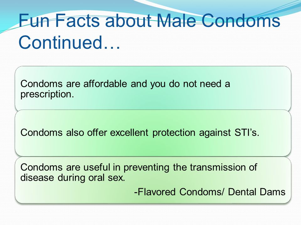 Fun Facts about Male Condoms Continued…