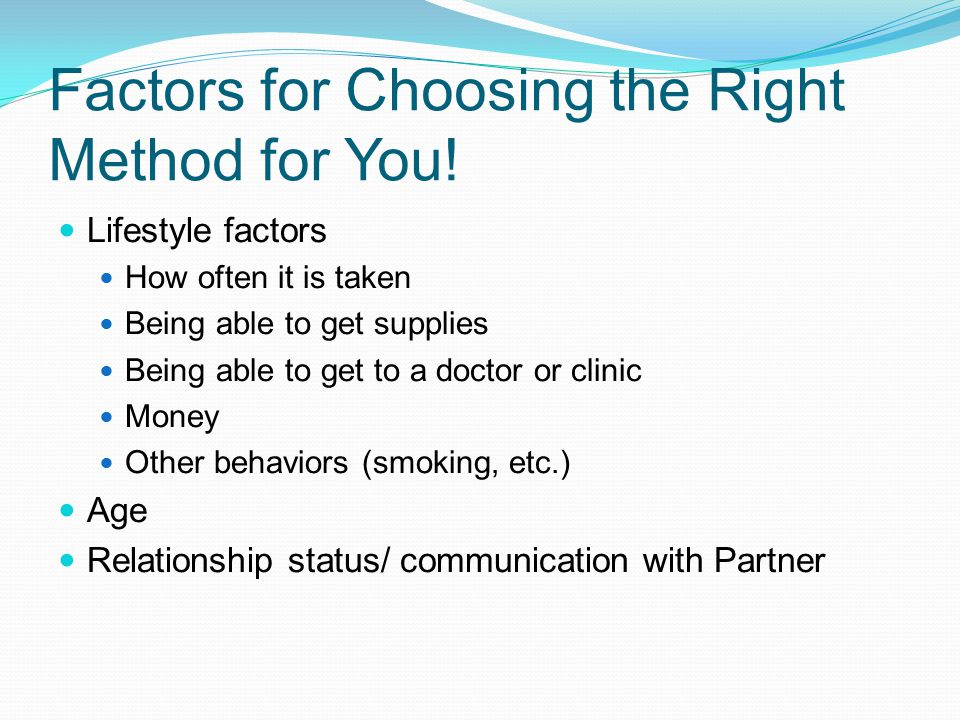Factors for Choosing the Right Method for You!