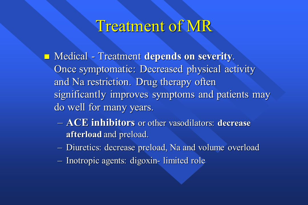 Treatment of MR