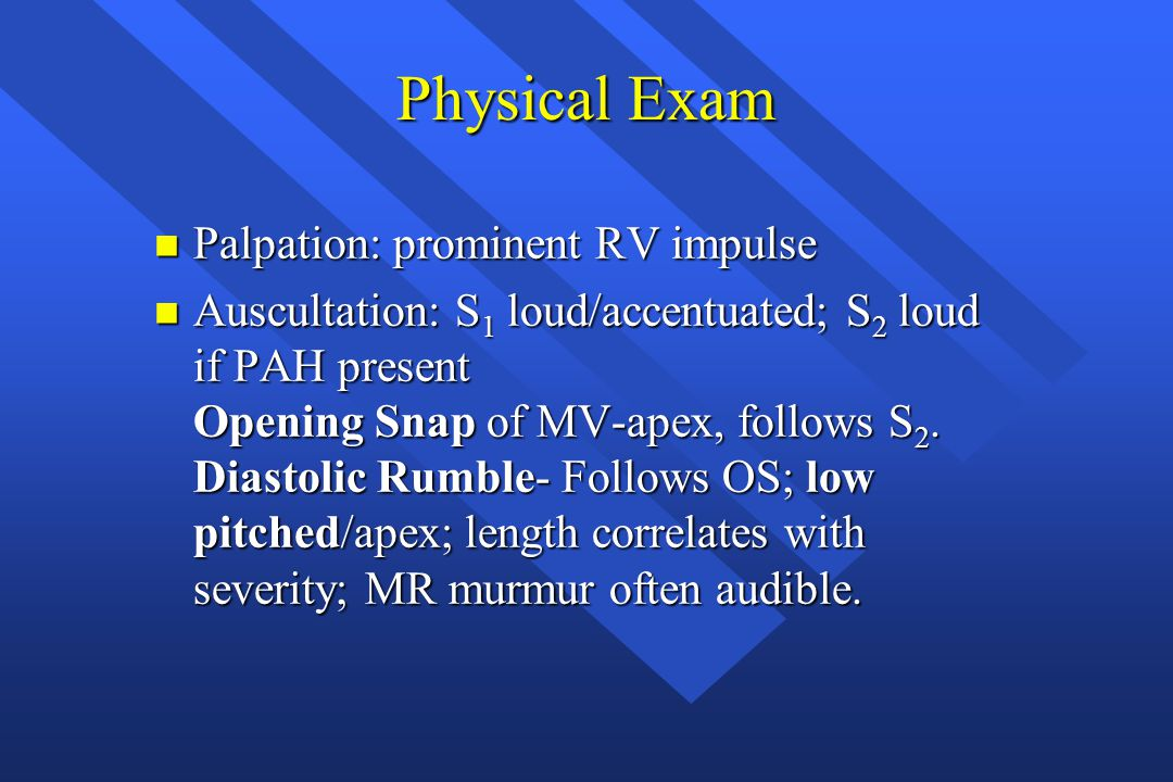 Physical Exam Palpation: prominent RV impulse