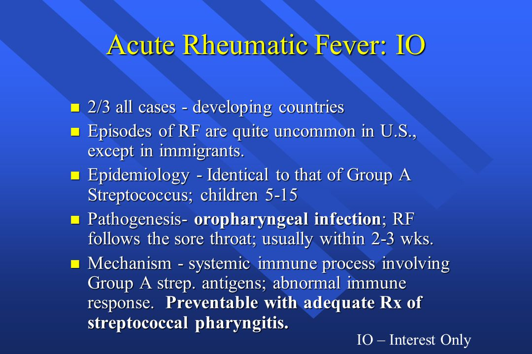 Acute Rheumatic Fever: IO