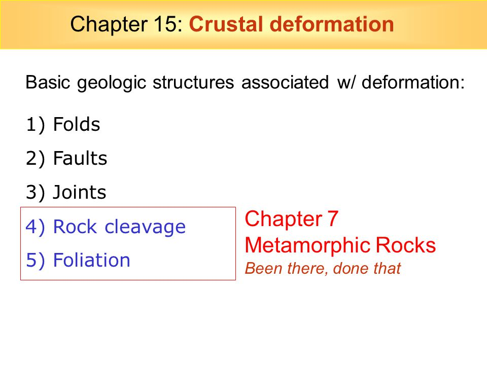 Chapter 15: Crustal deformation