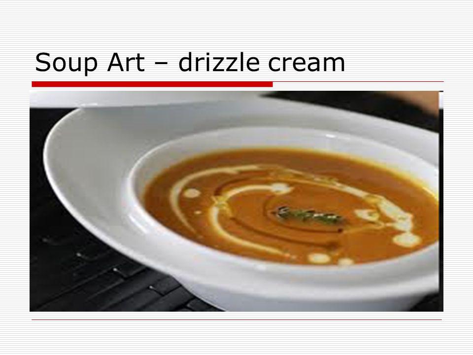 Soup Art – drizzle cream