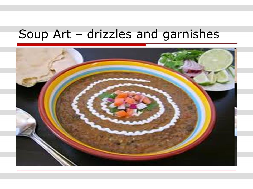 Soup Art – drizzles and garnishes
