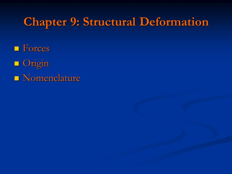 Chapter 9: Structural Deformation