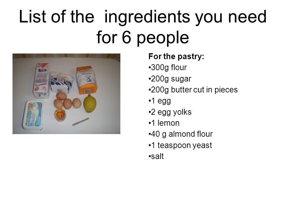 List of the ingredients you need for 6 people