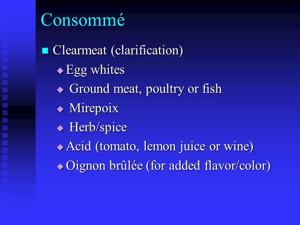 Consommé Clearmeat (clarification) Egg whites