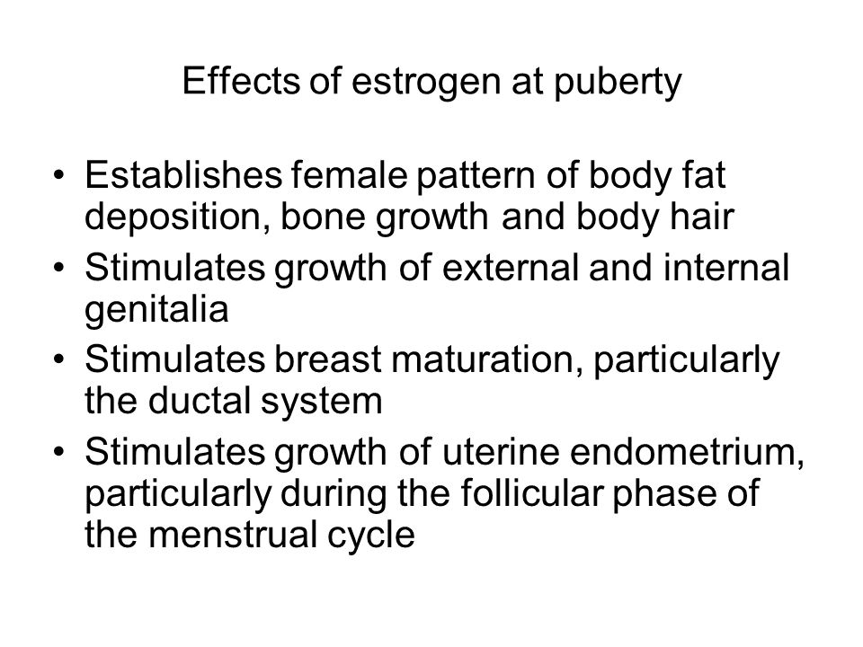 Effects of estrogen at puberty