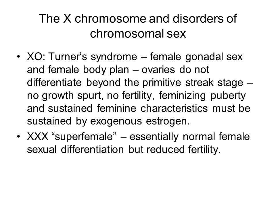 The X chromosome and disorders of chromosomal sex