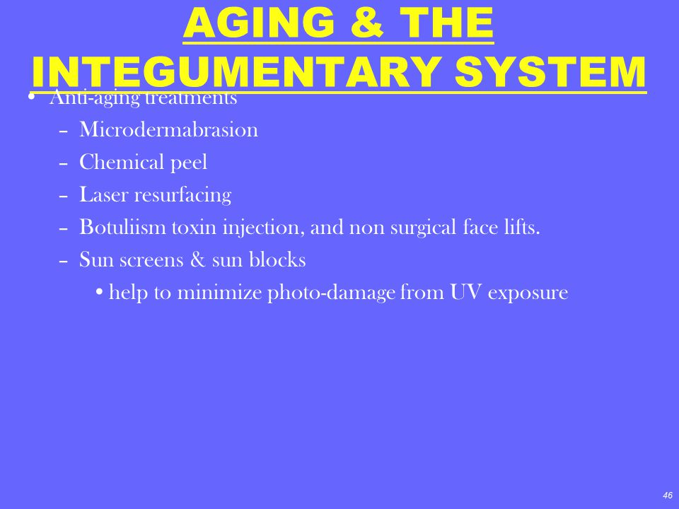 AGING & THE INTEGUMENTARY SYSTEM