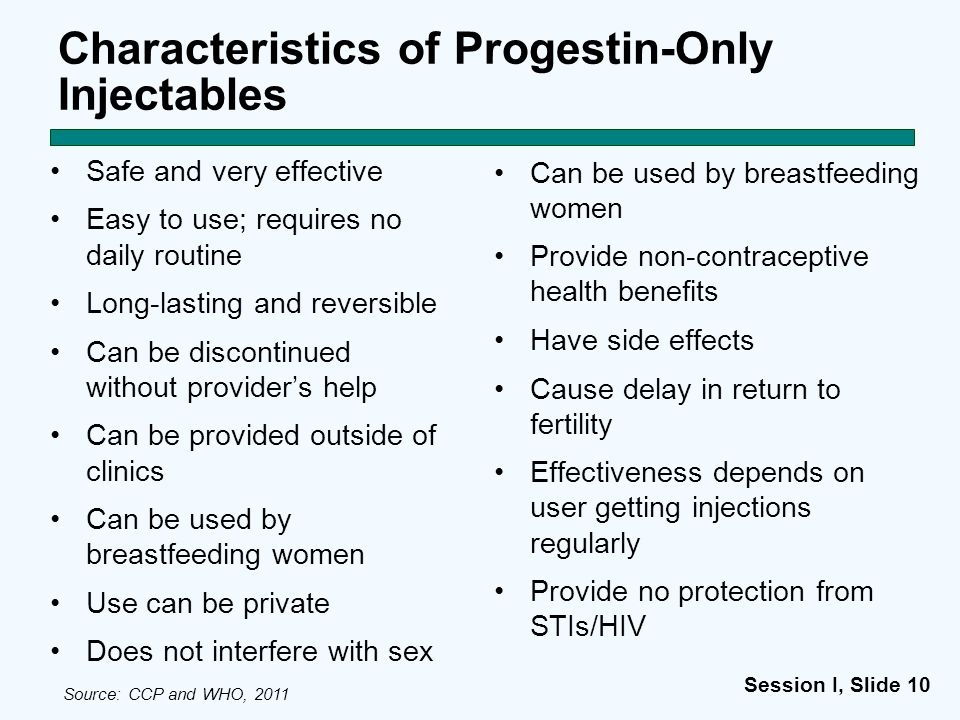 Characteristics of Progestin-Only Injectables
