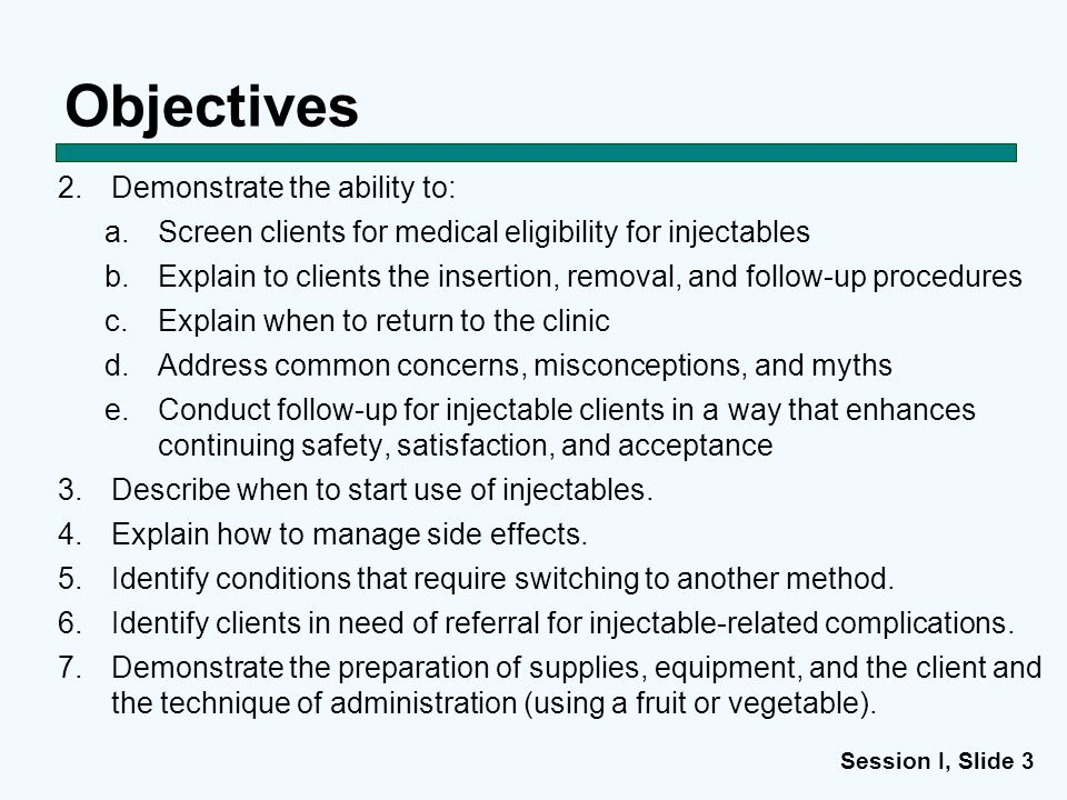 Objectives Demonstrate the ability to: