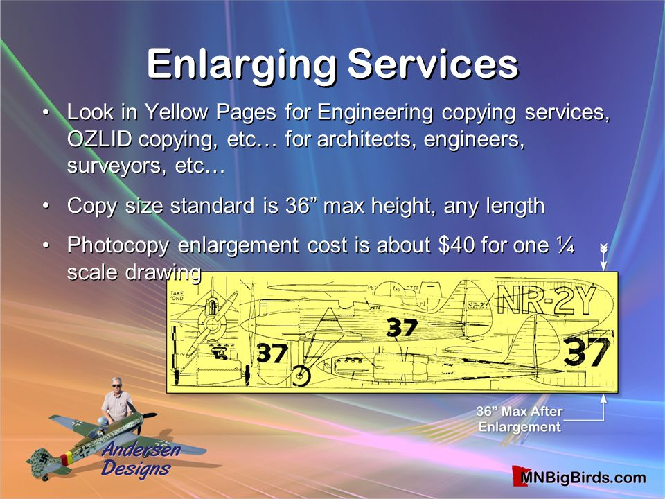 Enlarging Services Look in Yellow Pages for Engineering copying services, OZLID copying, etc… for architects, engineers, surveyors, etc…