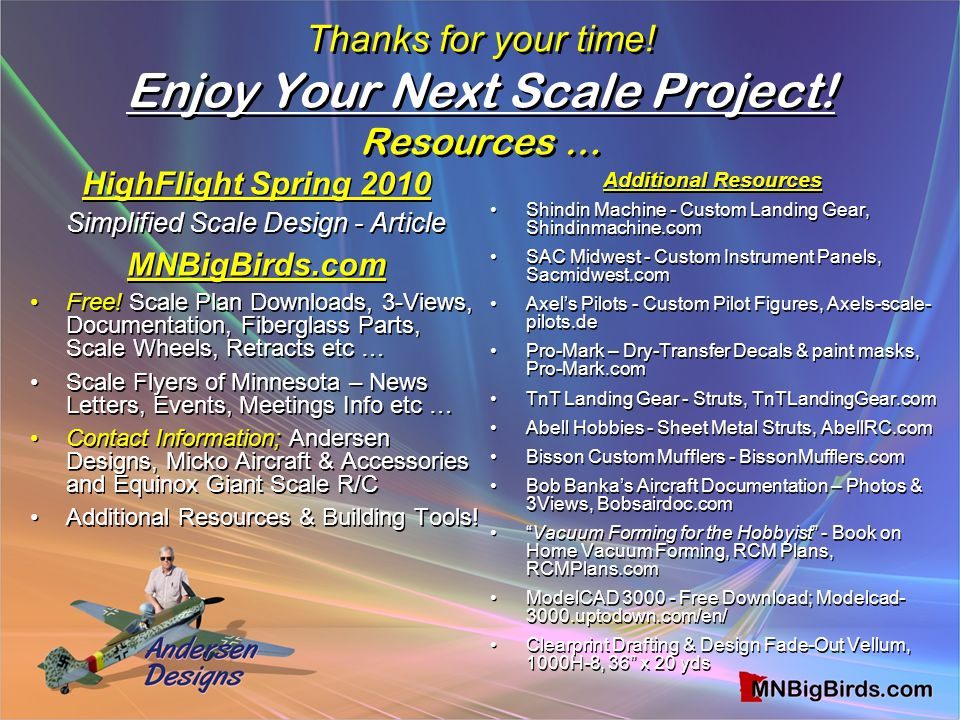 Thanks for your time! Enjoy Your Next Scale Project! Resources …
