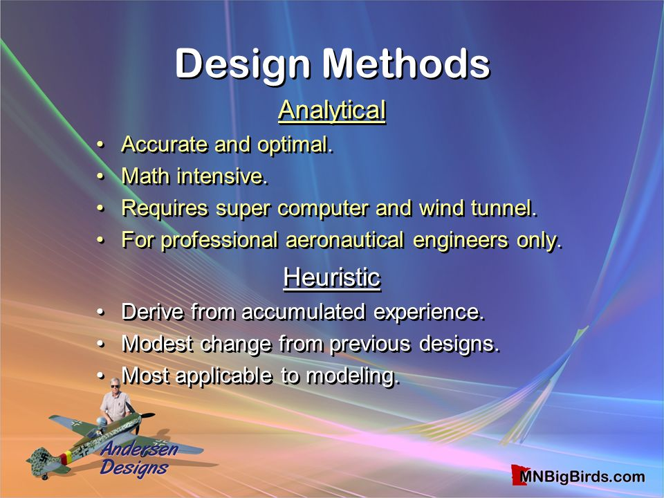 Design Methods Analytical Analytical Heuristic Heuristic
