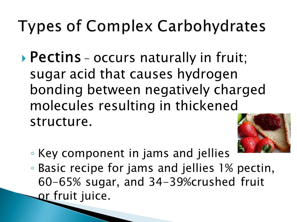 Types of Complex Carbohydrates