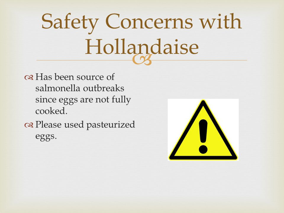 Safety Concerns with Hollandaise