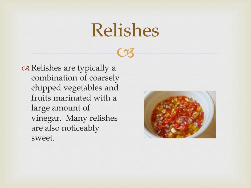 Relishes