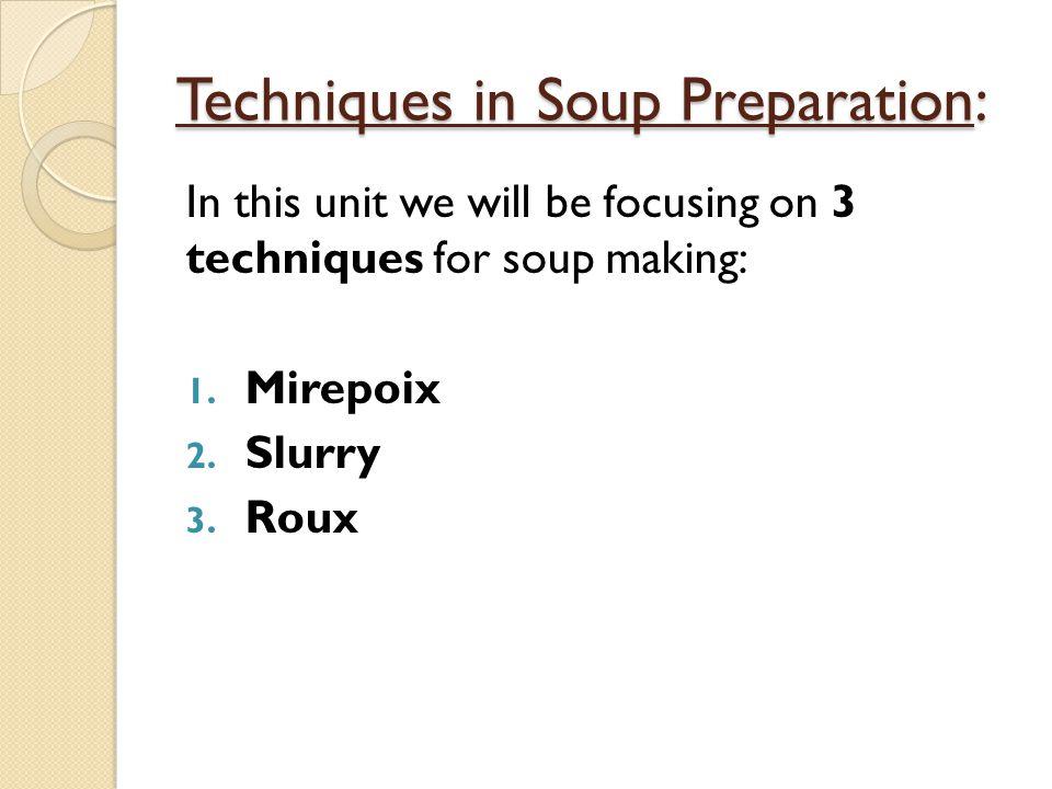 Techniques in Soup Preparation: