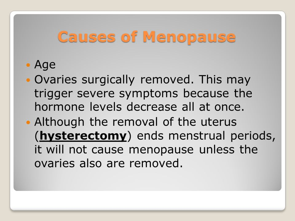 Causes of Menopause Age
