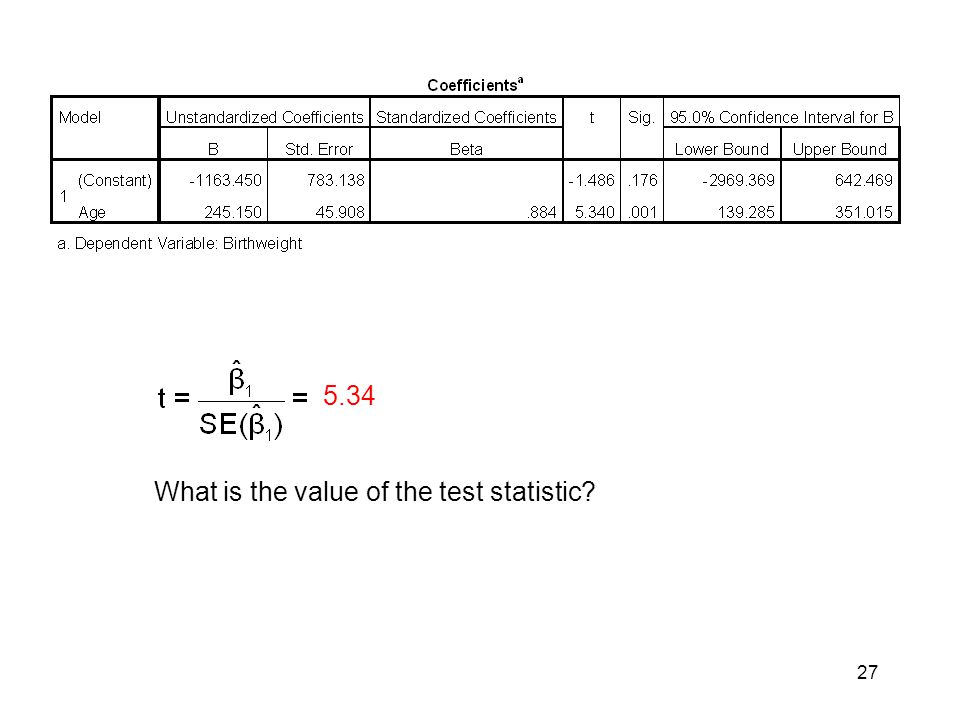 5.34 What is the value of the test statistic