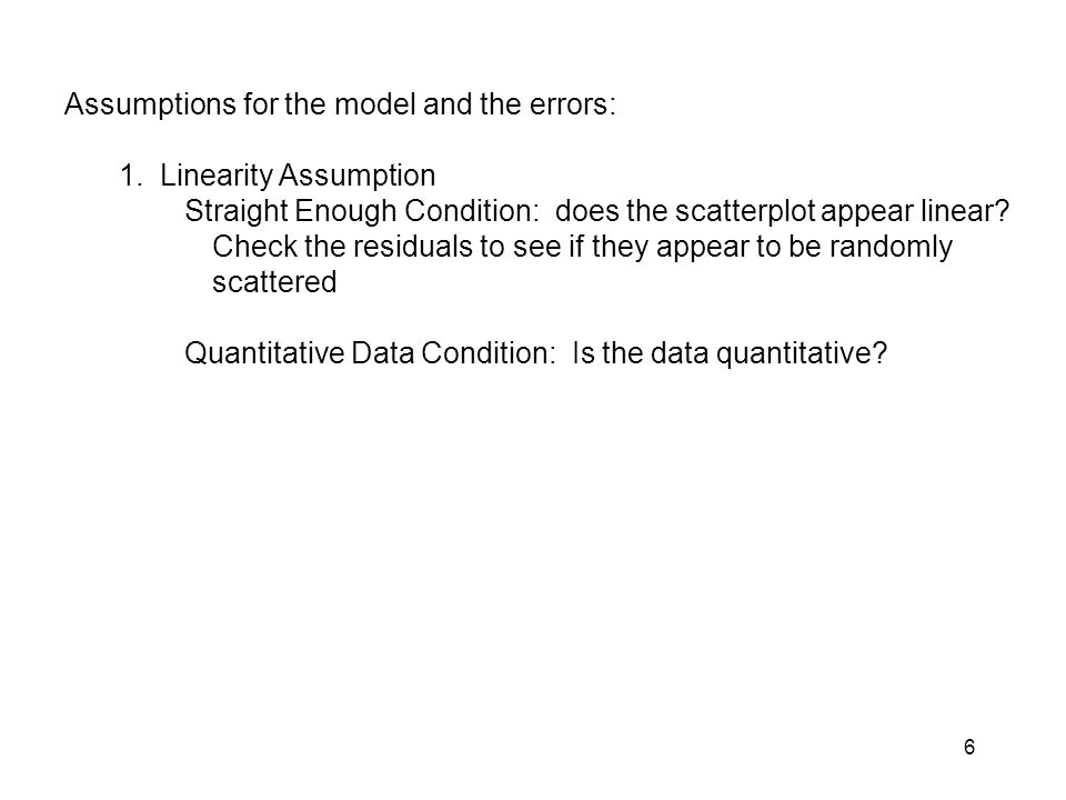 Assumptions for the model and the errors:
