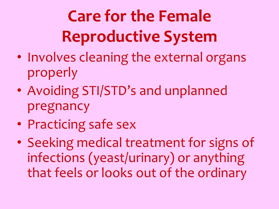 Care for the Female Reproductive System