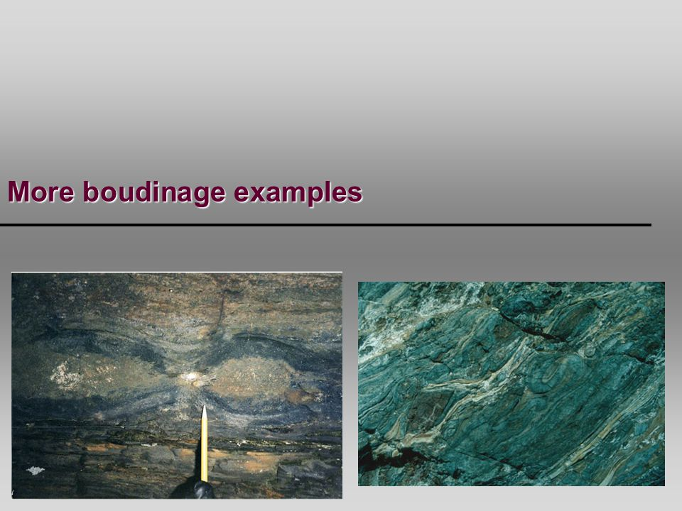 More boudinage examples