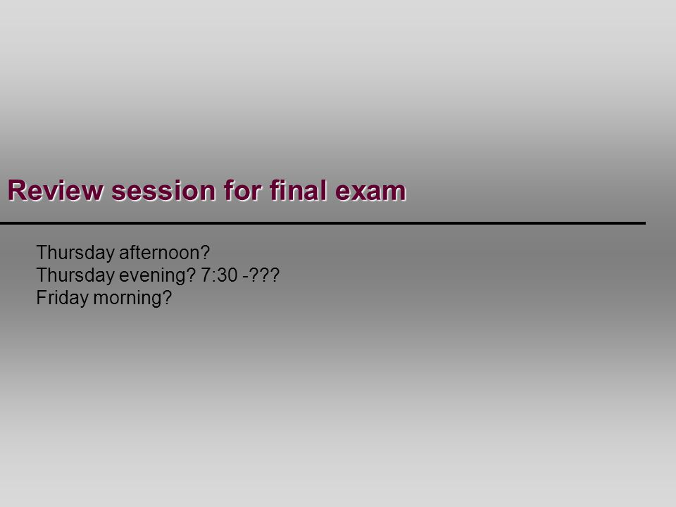 Review session for final exam