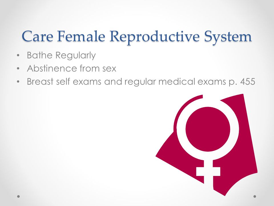 Care Female Reproductive System