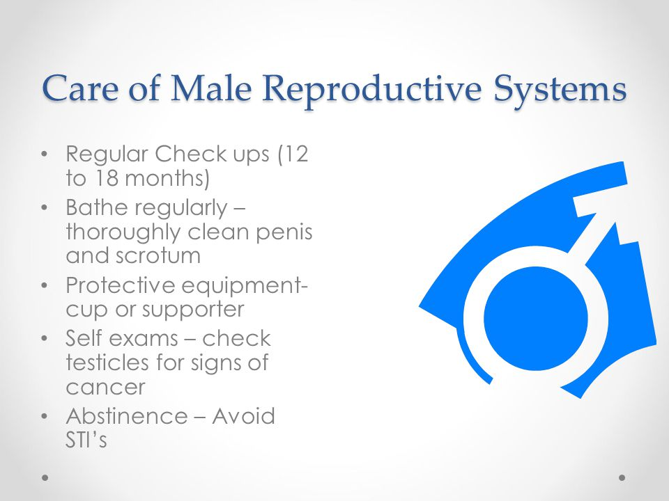 Care of Male Reproductive Systems