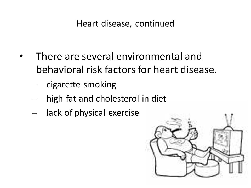Heart disease, continued