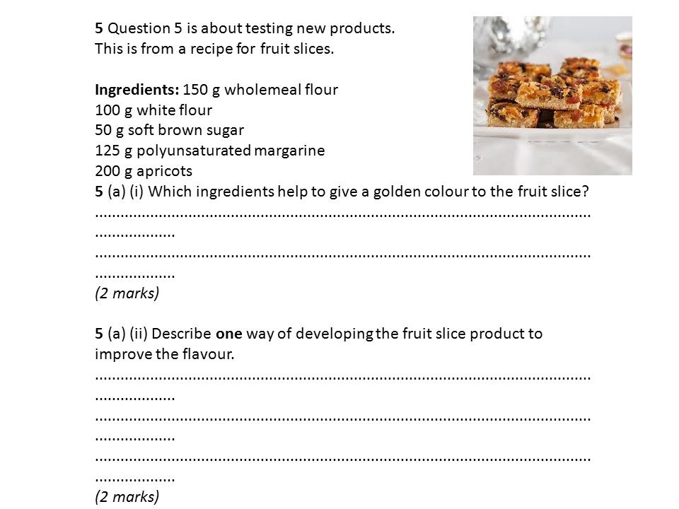 5 Question 5 is about testing new products.