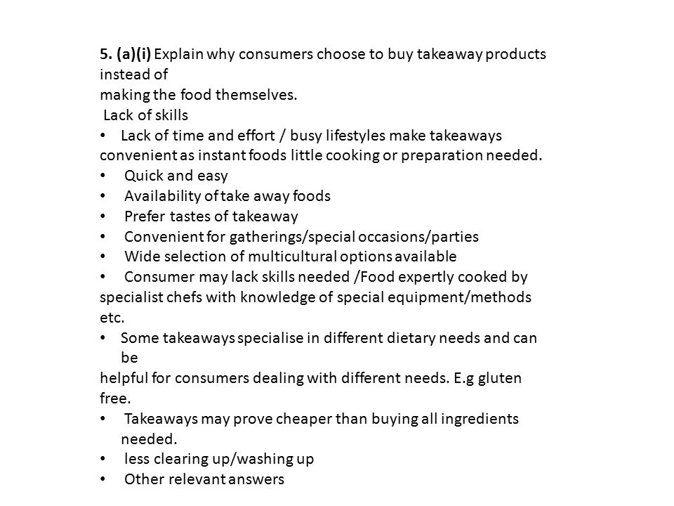 5. (a)(i) Explain why consumers choose to buy takeaway products instead of
