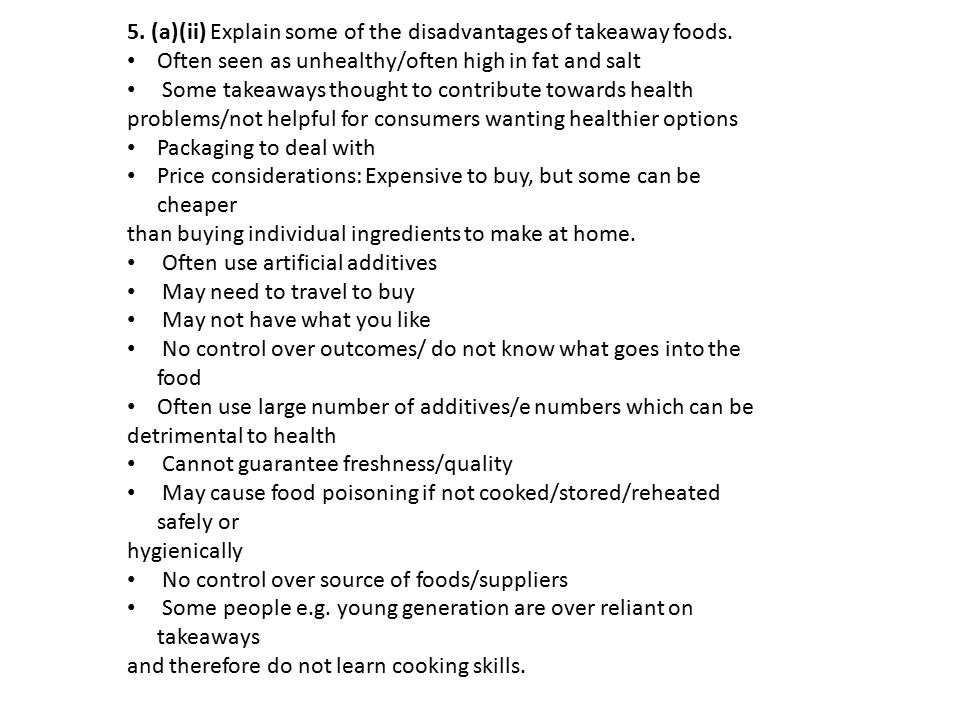 5. (a)(ii) Explain some of the disadvantages of takeaway foods.