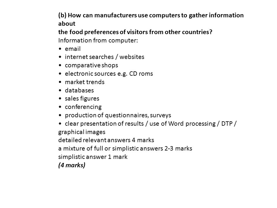 (b) How can manufacturers use computers to gather information about