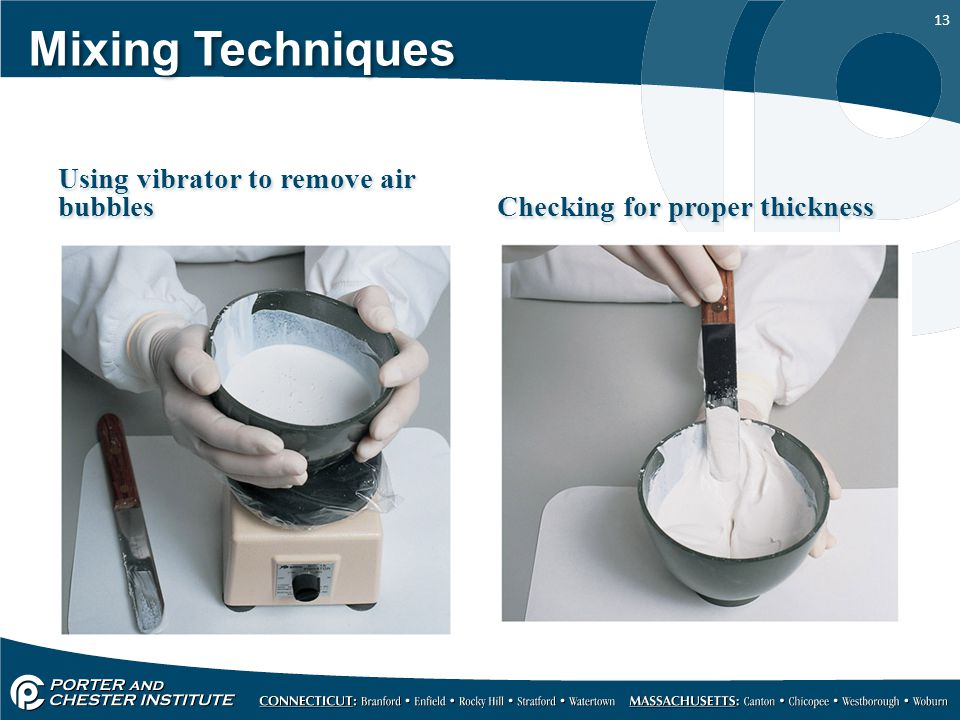 Mixing Techniques Using vibrator to remove air bubbles