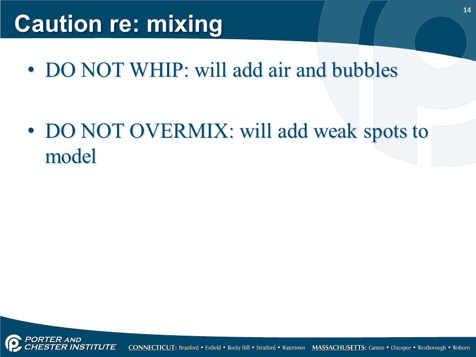 Caution re: mixing DO NOT WHIP: will add air and bubbles